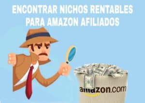 Como encontrar nichos rentables para Afiliados de Amazon