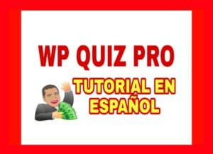 Tutorial Wp Quiz Pro. Crea Test virales