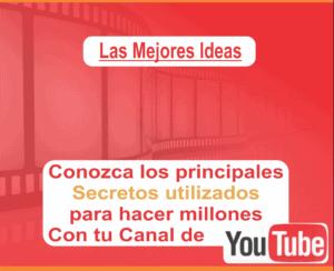 Secretos utilizados para ganar dinero con tu canal de Youtube