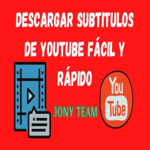 Descargar Subtítulos de Youtube Fácil y Rápido con esta herramienta