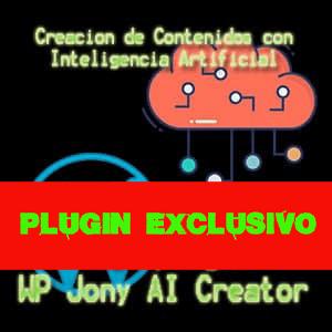 Crea Contenido En Automático Con WP Jony AI Creator v.1.2.0